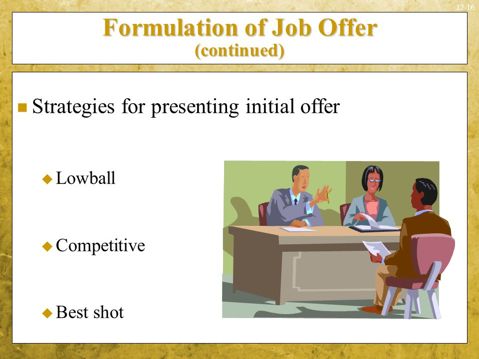 Formulation of Job Offer (continued)