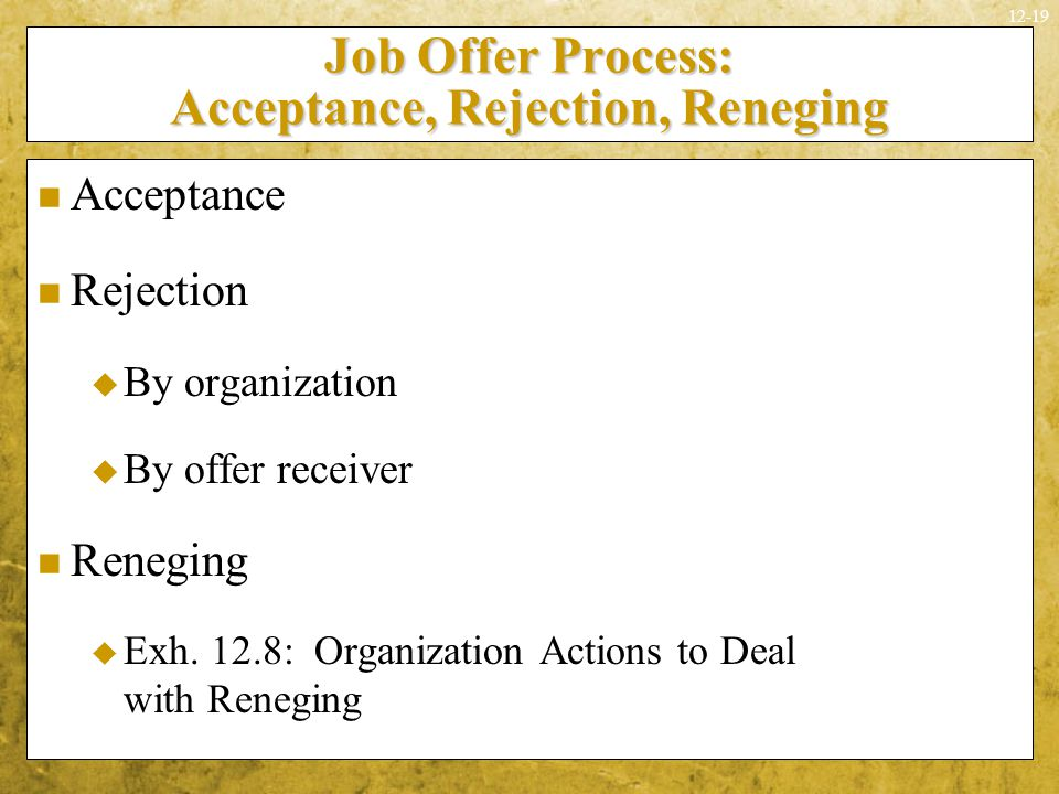 Job Offer Process: Acceptance, Rejection, Reneging