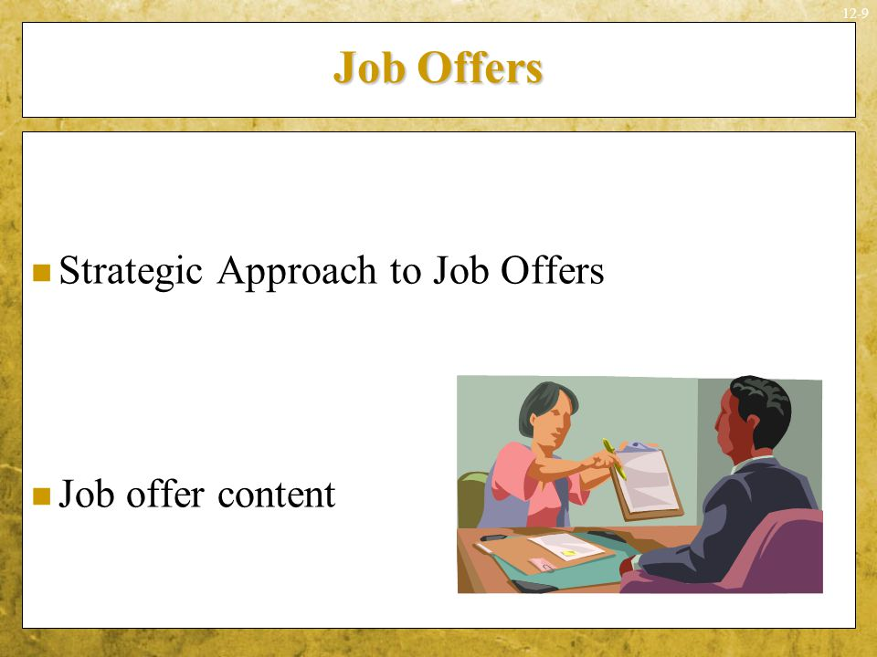 Job Offers Strategic Approach to Job Offers Job offer content