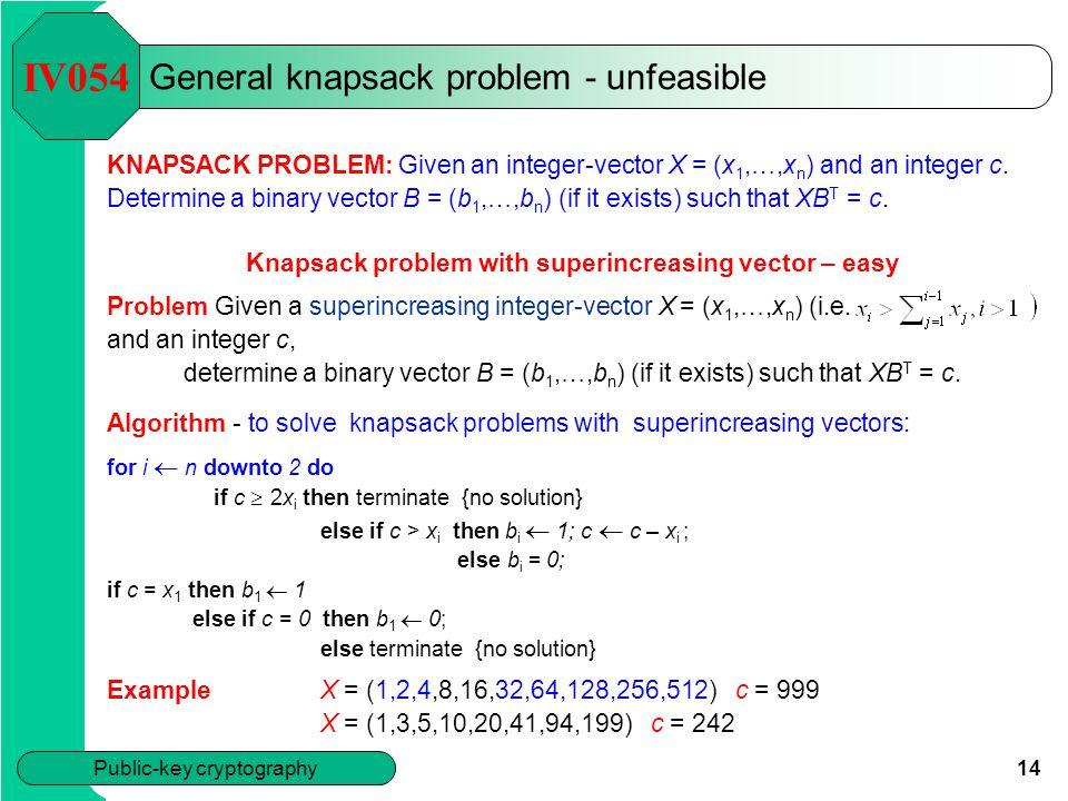 General knapsack problem - unfeasible