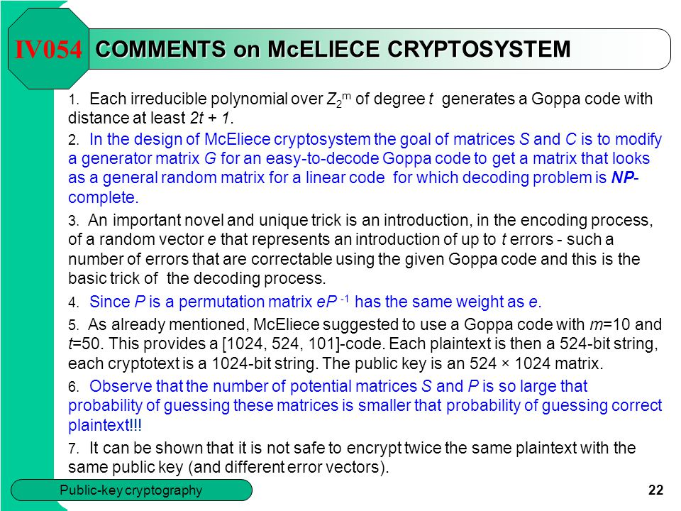 COMMENTS on McELIECE CRYPTOSYSTEM