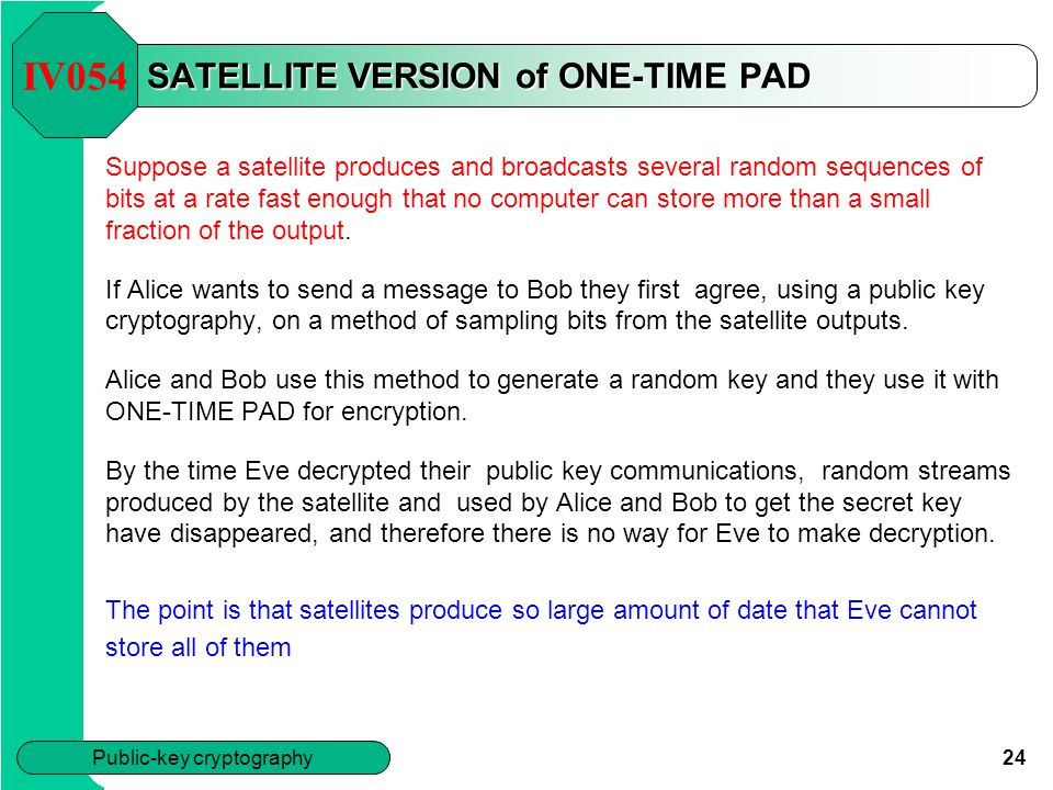 SATELLITE VERSION of ONE-TIME PAD