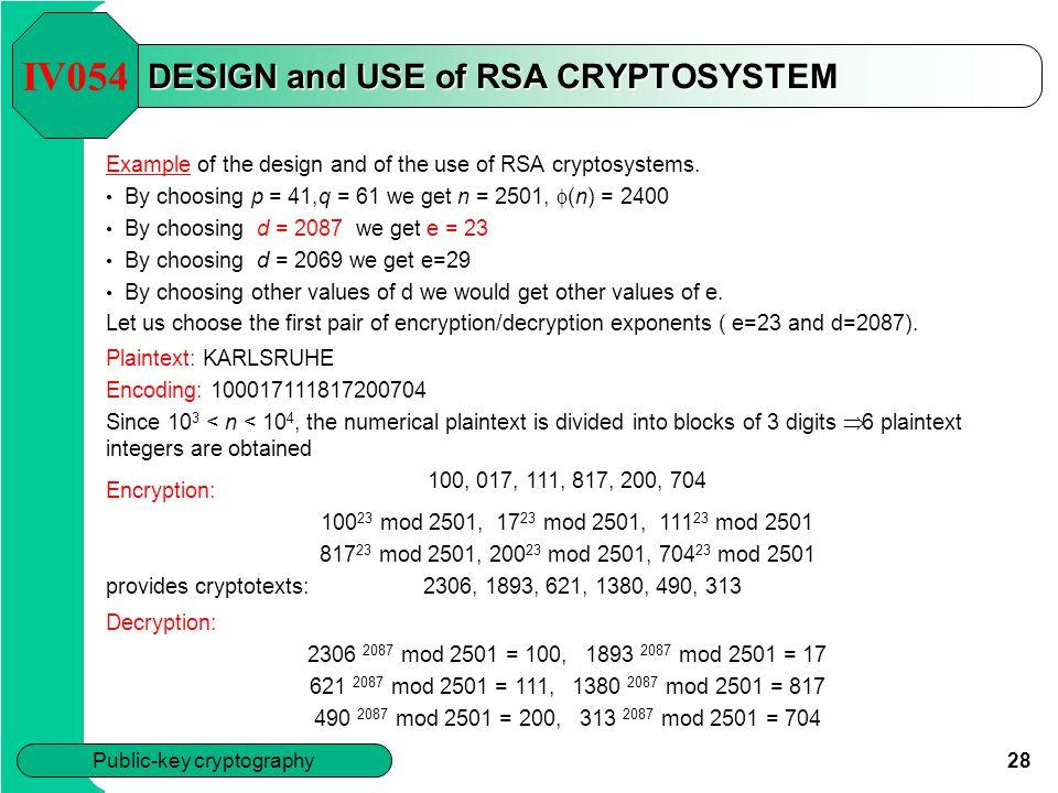DESIGN and USE of RSA CRYPTOSYSTEM
