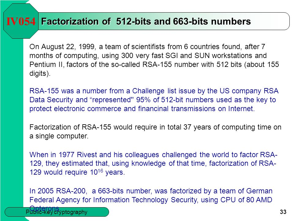 Factorization of 512-bits and 663-bits numbers