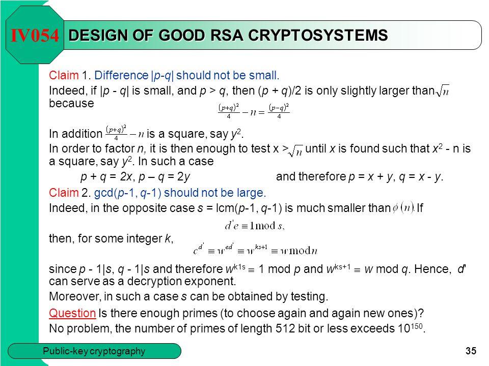 DESIGN OF GOOD RSA CRYPTOSYSTEMS