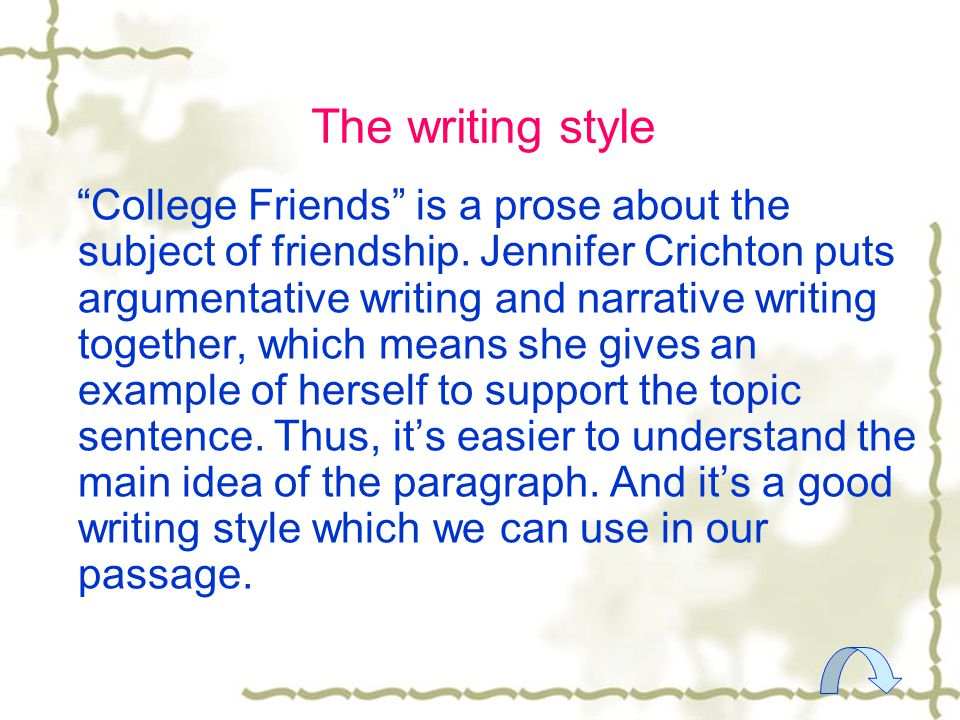 college friends jennifer crichton essays Essay samples and tips a strong application essay makes for a more memorable application set yourself apart with tips on essay prompts for the common application and read through both stellar and poor examples to get a better idea of how to shape your essays.