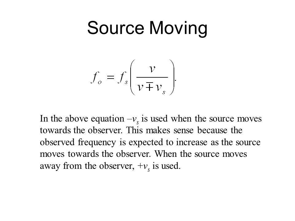 doppler effect equation source moving toward observer. source moving doppler effect equation toward observer t