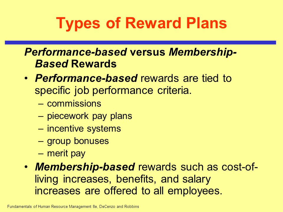 hrm types of rewards Employee reward and recognition systems there are a number of different types of reward programs aimed at both individual and team performance variable pay.