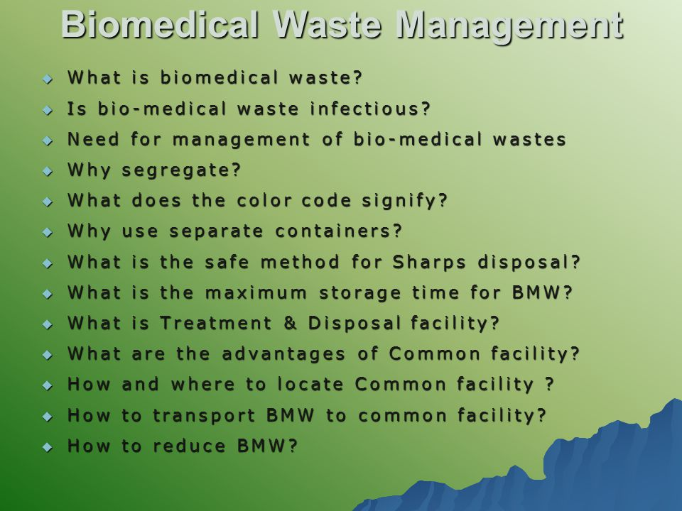 Advantages and disadvantages of biomedical wastes
