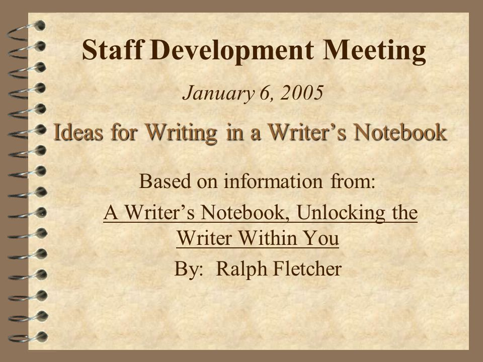 Ideas For Writing In A Writers Notebook Ppt Video Online Download