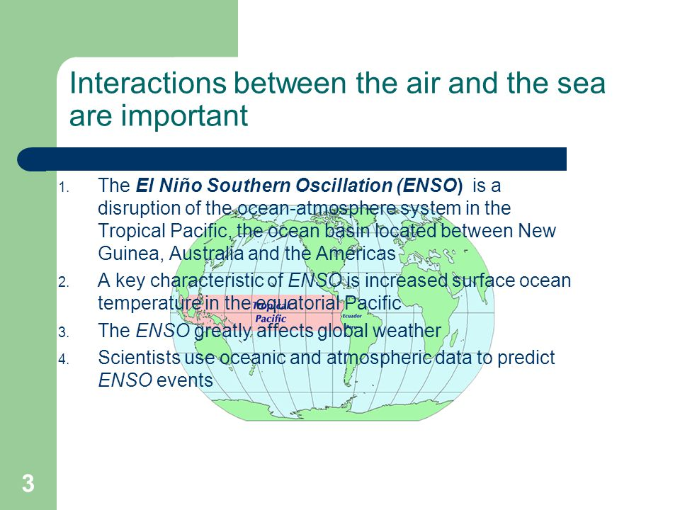 Interactions between the air and the sea are important