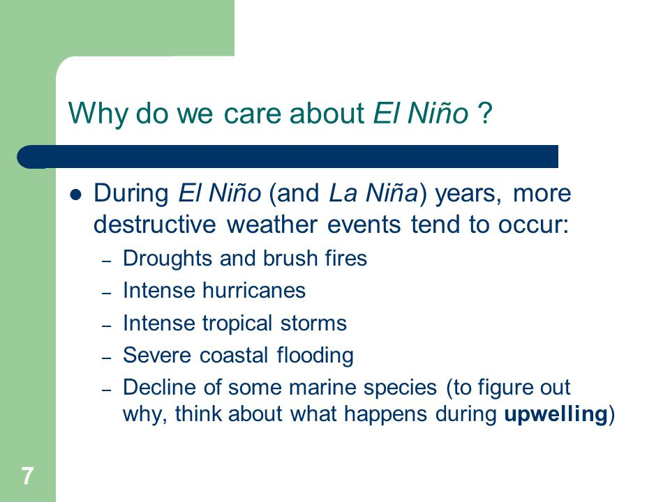 Why do we care about El Niño