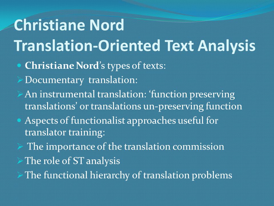 Functional theories of translation ppt video online download for Christiane nord