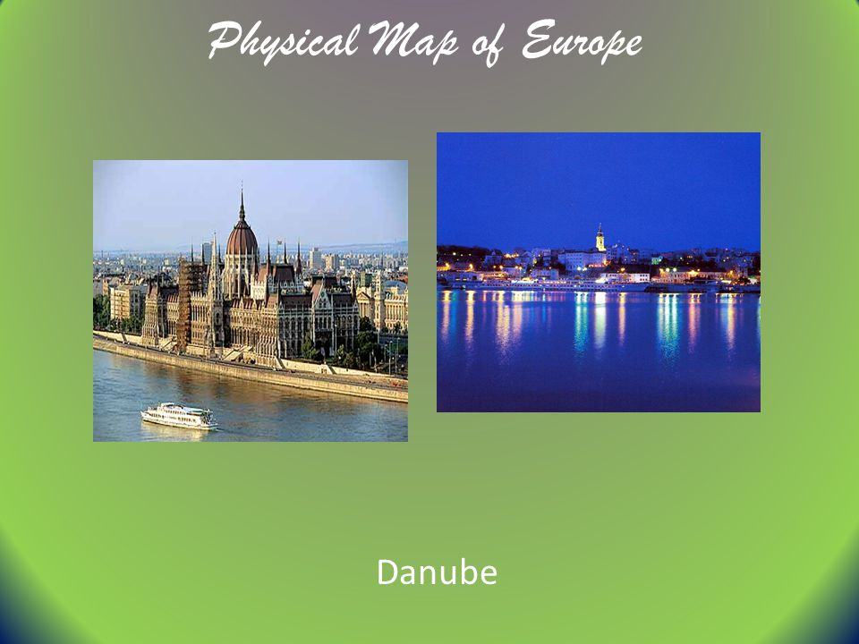 Physical Map of Europe Danube