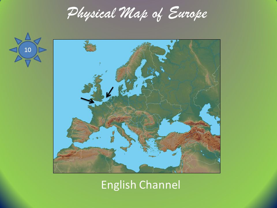 Physical Map of Europe 10 English Channel