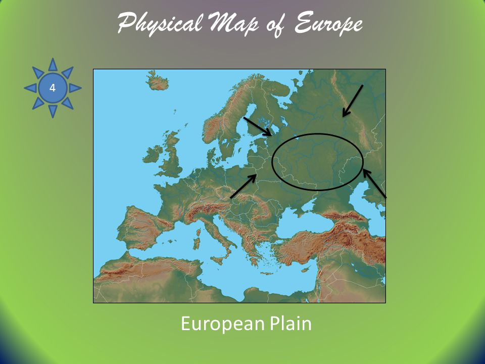 Physical Map of Europe 4 European Plain
