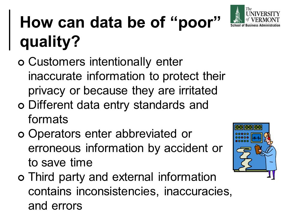 How can data be of poor quality