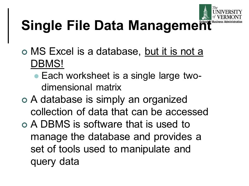 Single File Data Management