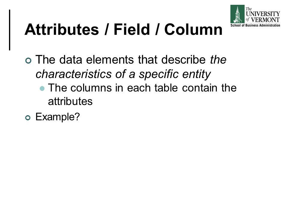 Attributes / Field / Column