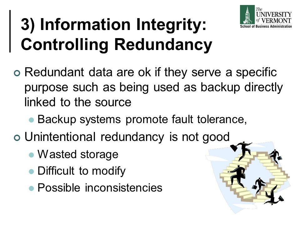 3) Information Integrity: Controlling Redundancy