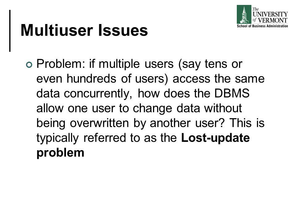 Multiuser Issues