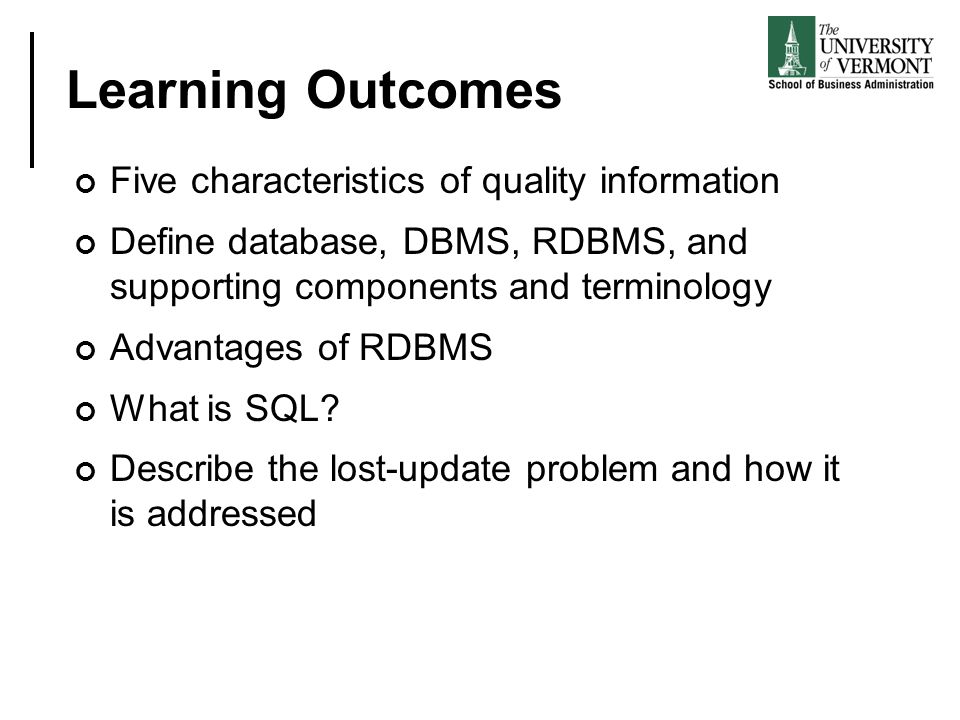 Learning Outcomes Five characteristics of quality information
