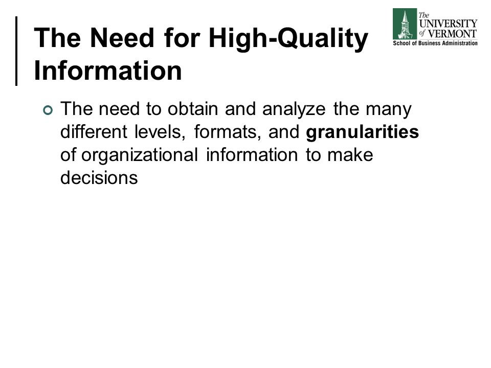 The Need for High-Quality Information