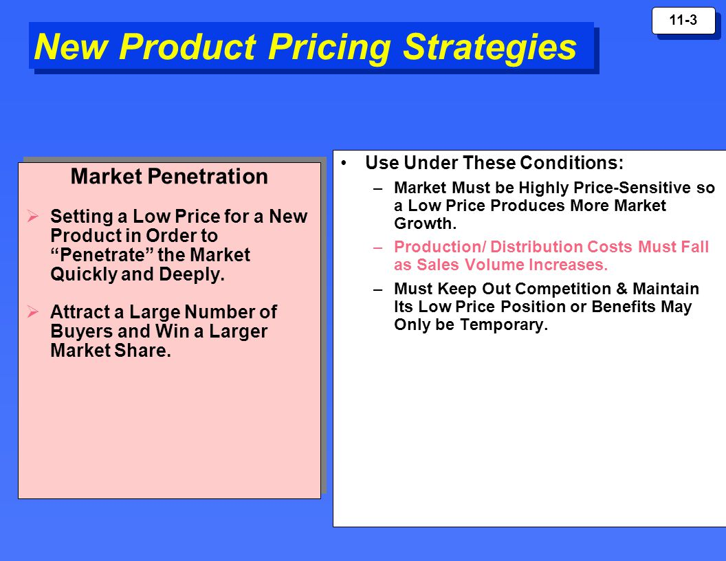 product pricing strategy Marketing pricing penetration pricing the price charged for products and services is set artificially low in order to gain market share once this is achieved, the price is increased.