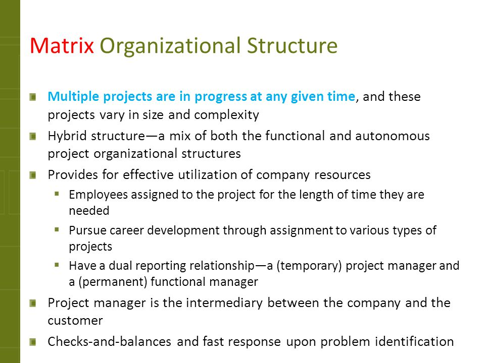 problems of matrix organizations Team members operate in a reactive wait-and-see mode, addressing issues as  they  effective matrix organizations use three types of accountability to create.