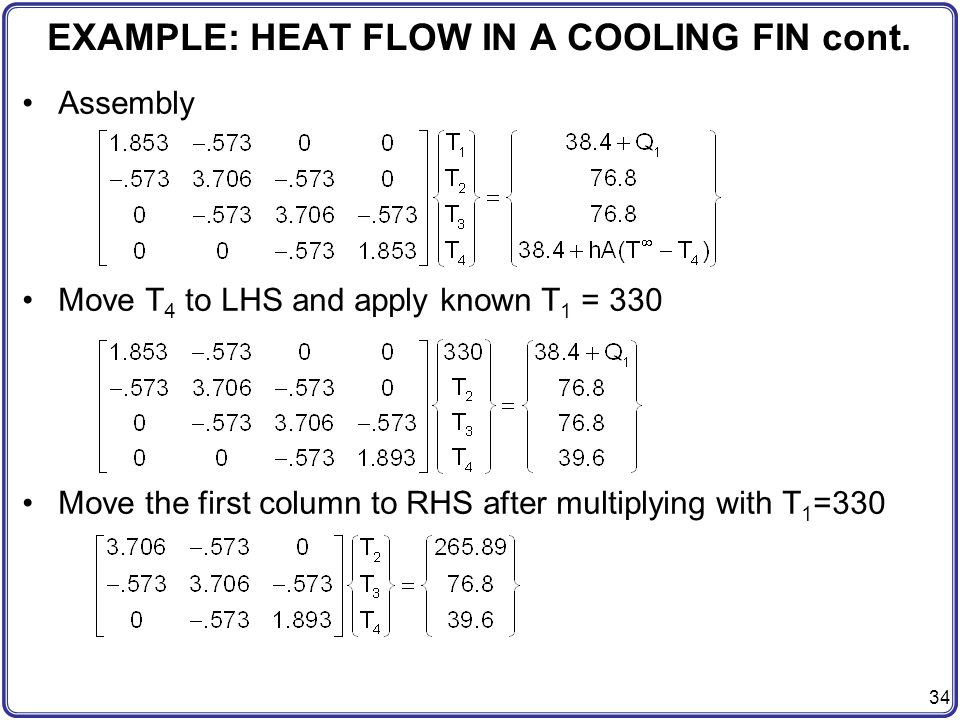 EXAMPLE: HEAT FLOW IN A COOLING FIN cont.