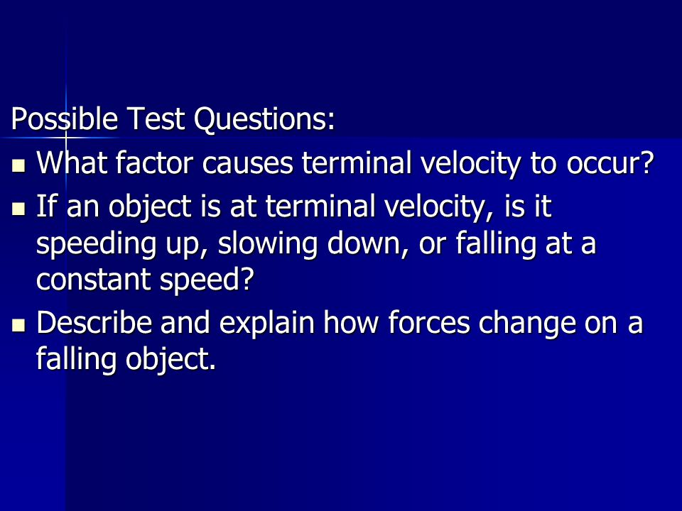 Possible Test Questions: