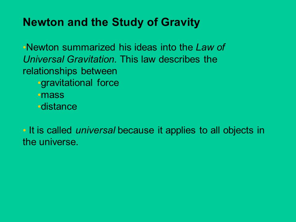 Newton and the Study of Gravity