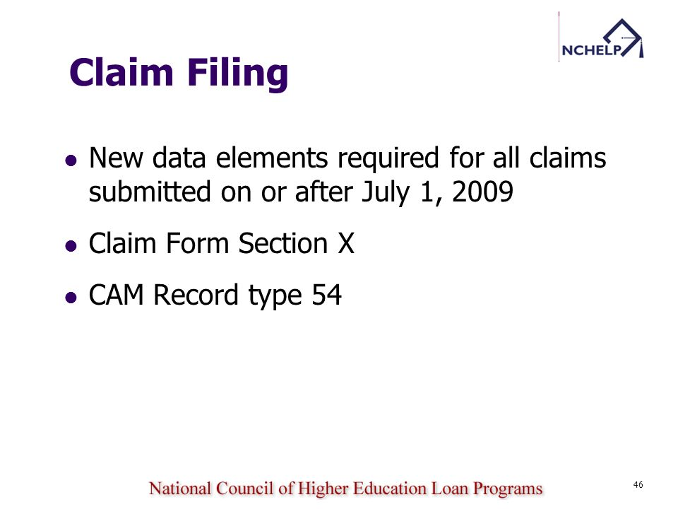Claim Filing New data elements required for all claims submitted on or after July 1, 2009. Claim Form Section X.
