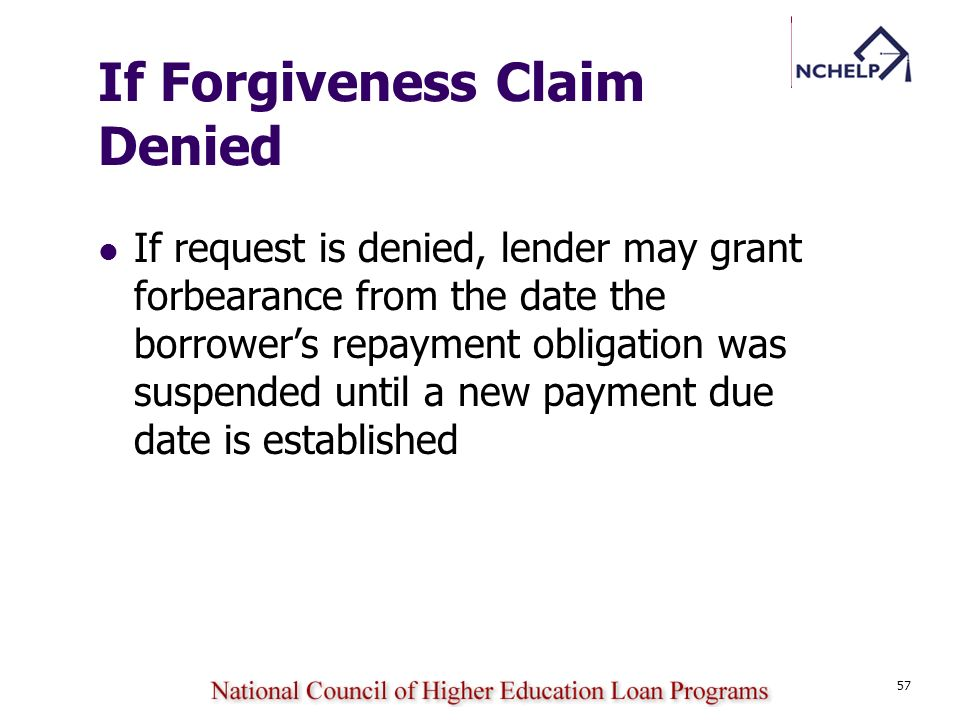 If Forgiveness Claim Denied