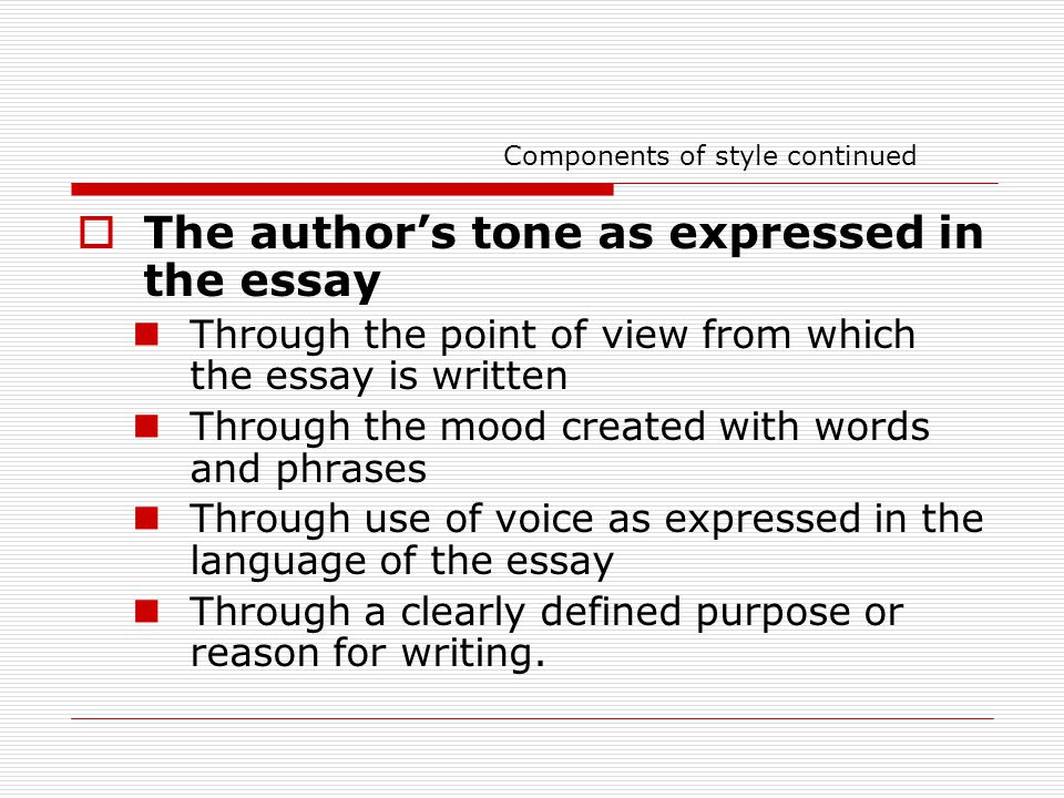 essay writing elements of the essay ppt  26 components of style continued