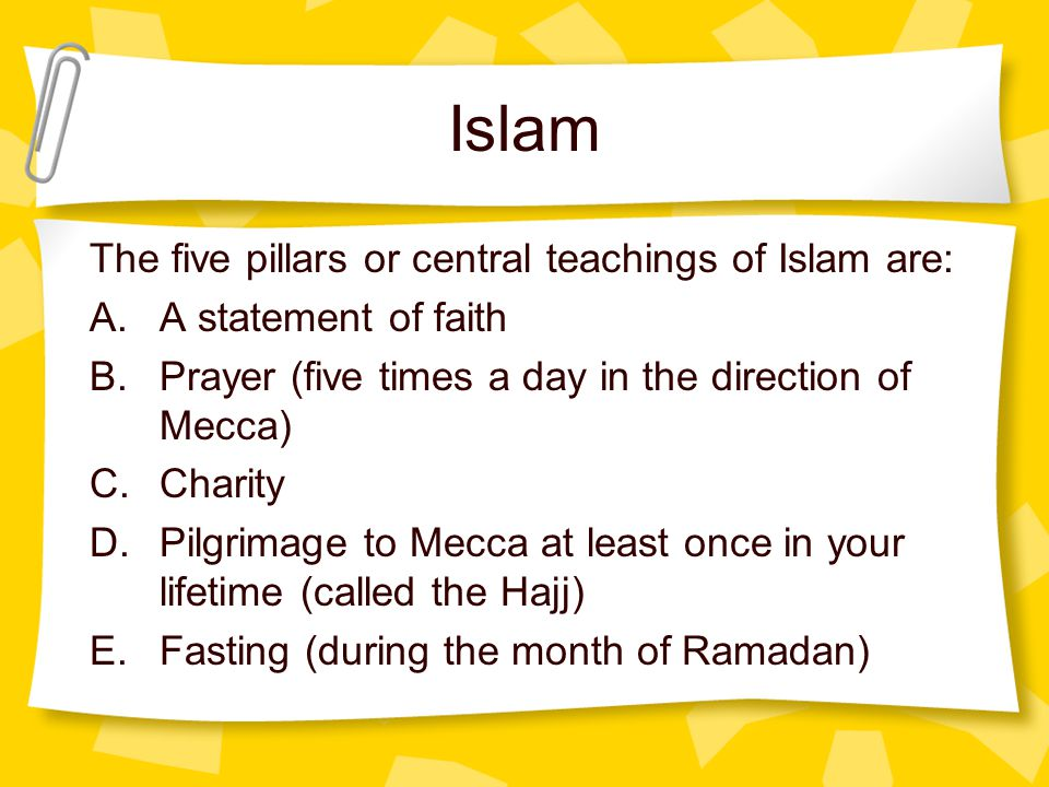 the central teachings of islam Originally answered: what is the real teaching of islam  the recitation, study  and memorization of quran form a central facet of worship for muslims.