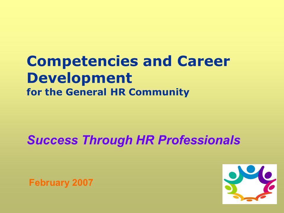 Competencies and career development for the general hr community competencies and career development for the general hr community malvernweather Gallery