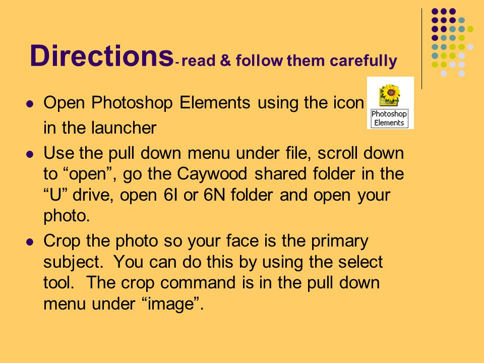 Directions- read & follow them carefully