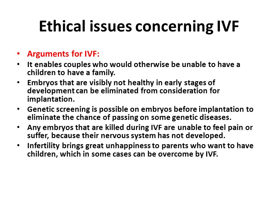 the issue of childs rights in the case of ivf Conference overview december 9 - 10  numerous case studies reveal that children's rights cannot be guaranteed in a framework that diminishes women's status.
