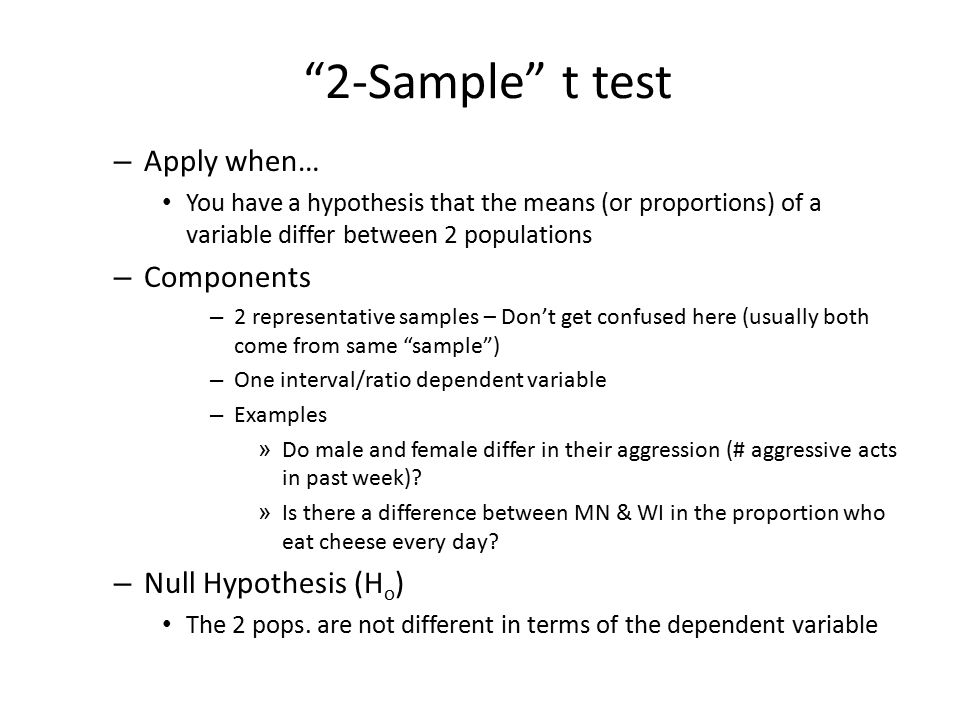The Two Sample t Review significance testing Review t distribution ...