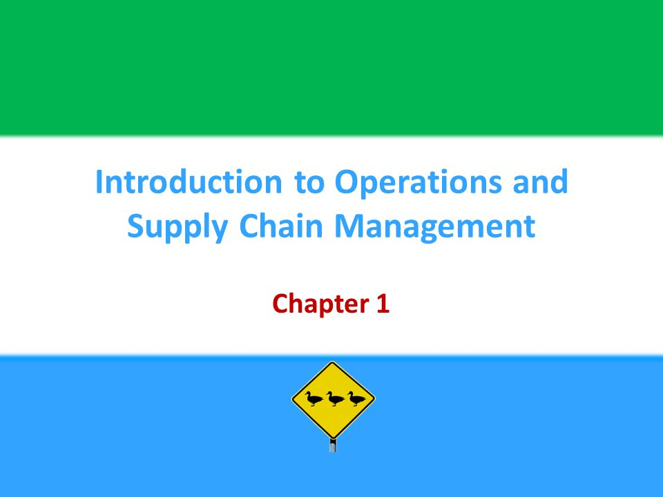 chapter 1 introduction to supply chain Chapter 1—introduction to supply chain management 11 companies that experience late deliveries or low product quality from their supplier may resort to.