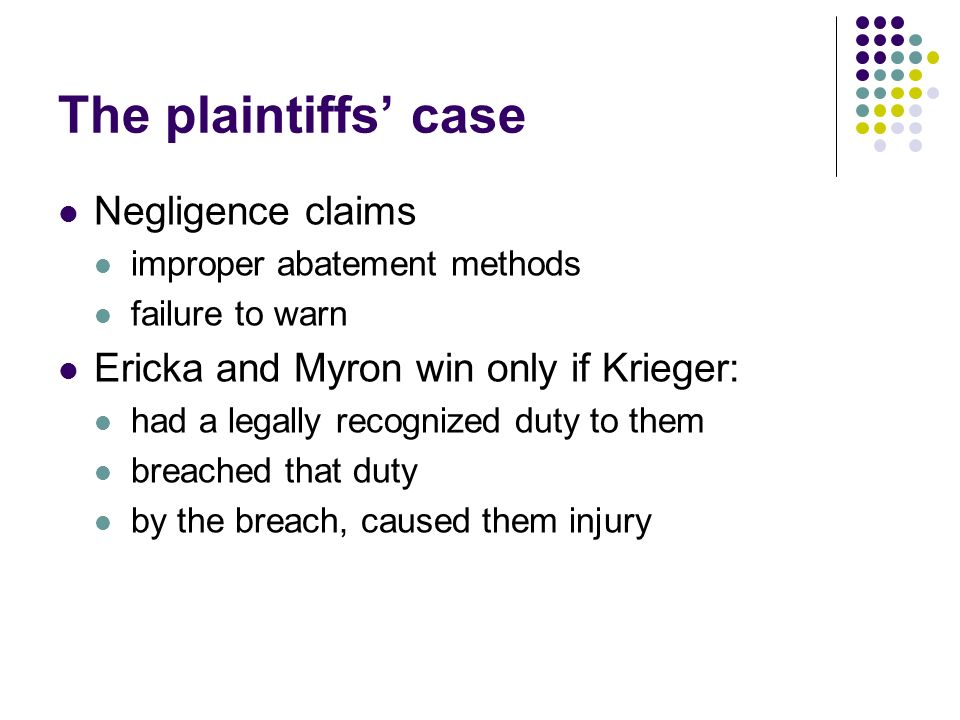 The plaintiffs' case Negligence claims