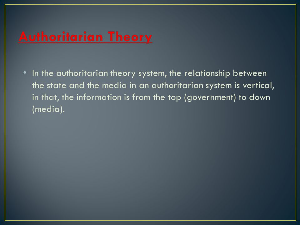 Authoritarian Theory