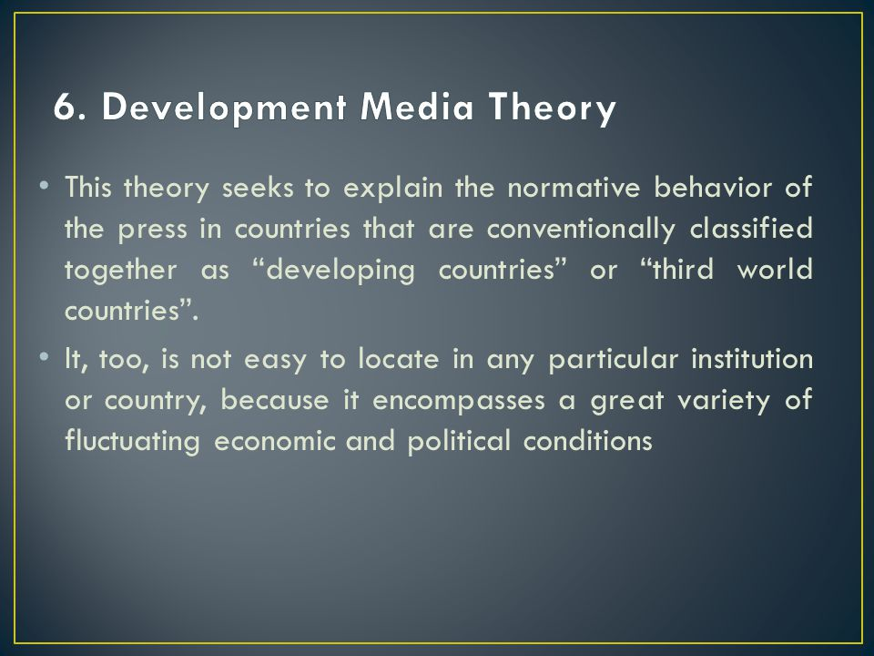 6. Development Media Theory
