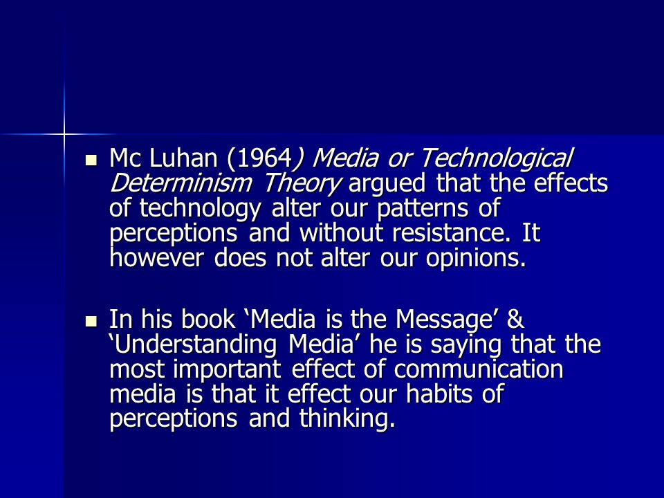 the effect of communication theories in A particular strength of empirical laws theories is that they help us determine cause and effect relationships in our communication with others understanding communication using these theories helps us predict the outcomes of our interactions with others.