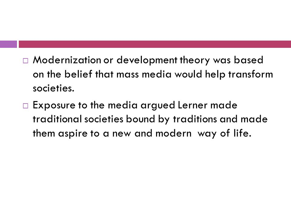 media development theory Western scholars to provide the theoretical frameworks, both for their own  development efforts and for the role of the media in those efforts.