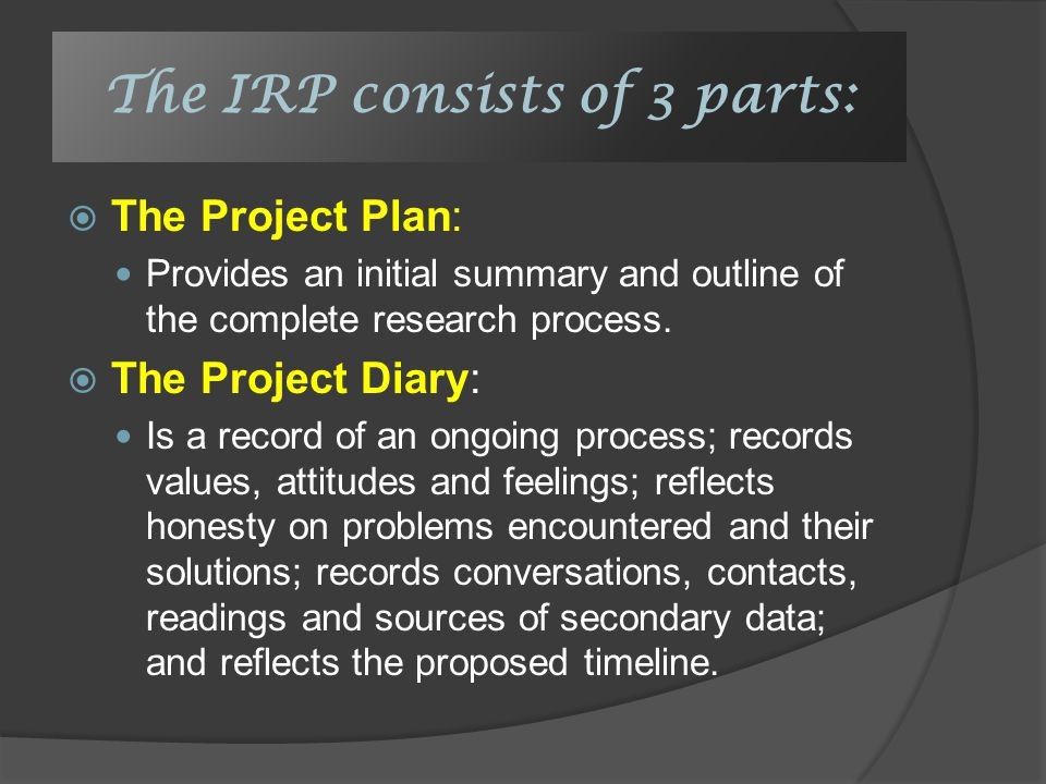 cafs irp project plan The irp consists of 3 parts: the project plan:  wellbeing is such a huge part of what cafs is about  independent research project.