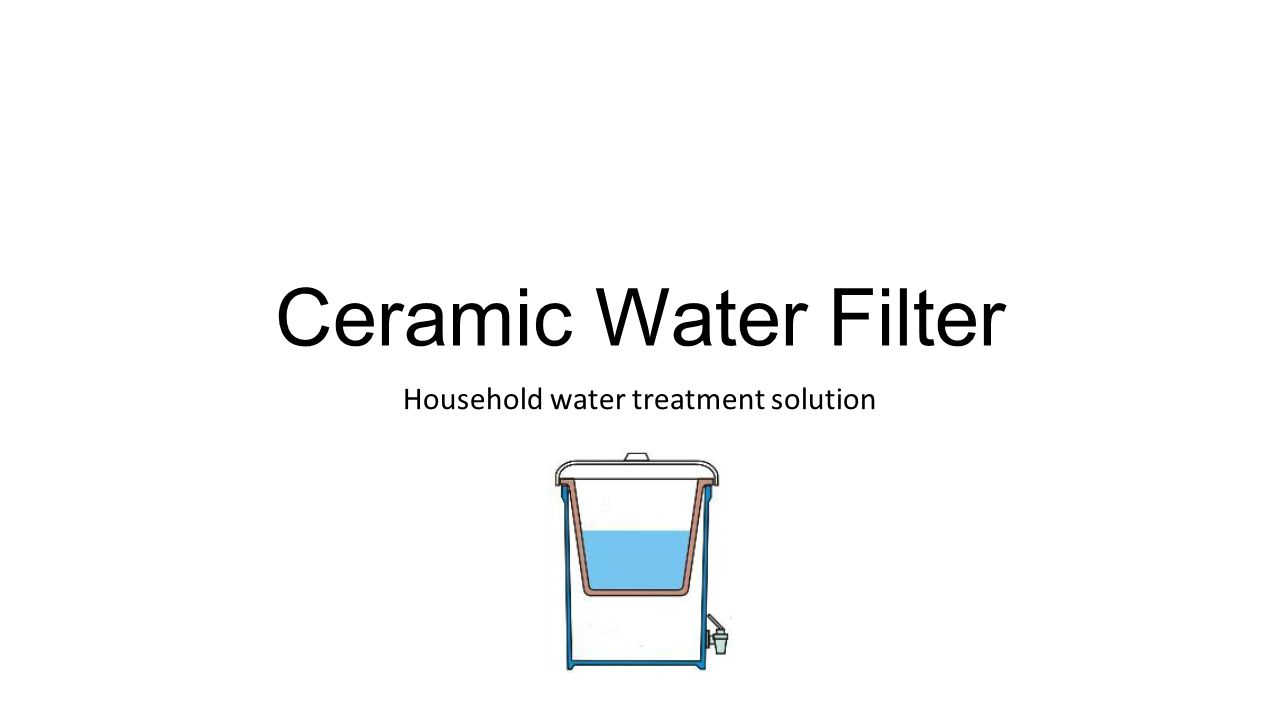 Household Water Treatment Solution Ppt Video Online Download