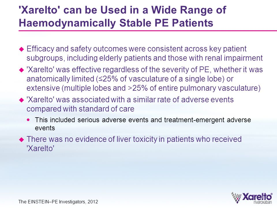Xarelto can be Used in a Wide Range of Haemodynamically Stable PE Patients