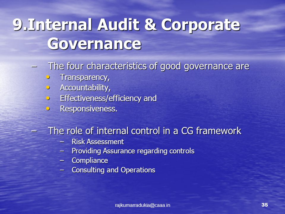 internal audit corporate governance Adding value across the board how internal auditing contributes to strong corporate governance  the audit committee: internal audit oversight.